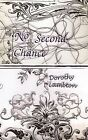 No Second Chance by Dorothy Lambton (Paperback / softback, 2009)