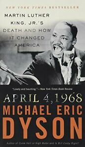 4-Apr-68: Martin Luther King, Jr.'s Death an... by Dyson ...