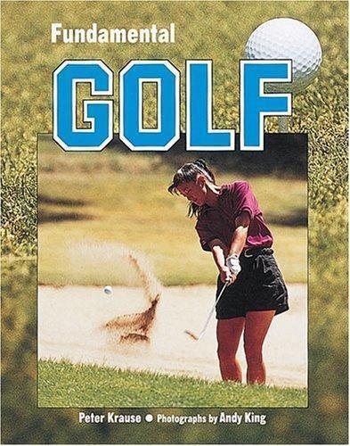 Fundamental Golf by Peter Krause