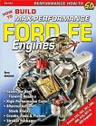 How to Build Max Performance Ford FE Engines by Barry Robotnick (Paperback, 2012)