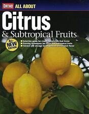 Ortho Citrus and Subtropical Fruits New Revised Edition Harvest Storage Grow