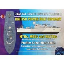 PBOATS-2 British Power Boat Company MTBs, MGBs and MA/SBS: Coastal Craft Vol 2