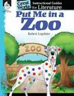 Put Me in the Zoo: An Instructional Guide for Literature by Tracy Pearce (Paperback / softback, 2014)