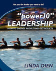 Power10 Leadership: How to Engage People and Get Results by Linda Oien (Paperback / softback, 2011)