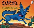Coyote: A Trickster Tale from the American South West by Gerald McDermott (Paperback, 1999)