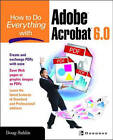 How to Do Everything with Adobe Acrobat 6.0 by Doug Sahlin (Paperback, 2003)