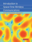 Introduction to Space-time Wireless Communications by Rohit Nabar, Arogyaswami Paulraj, Dhananjay Gore (Paperback, 2008)