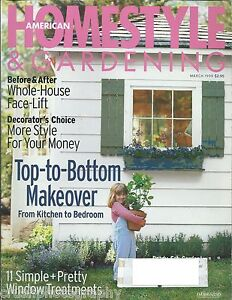 Details About American Homestyle Gardening Magazine March 1999 Makeover Home Style