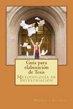 Guía para Elaboración de Tesis : Metodología de Investigación by Dionisio...