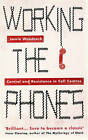 Working the Phones: Control and Resistance in Call Centres by Jamie Woodcock (Paperback, 2016)