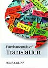 Fundamentals of Translation by Sonia Colina (Paperback, 2015)