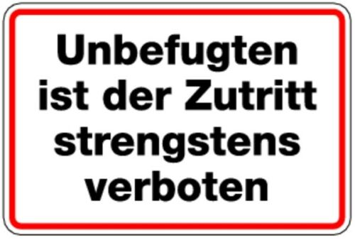 Schild Alu Unbefugten ist der Zutritt strengstens verboten 200x300mm