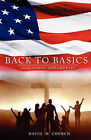 Back to Basics by David M Church (Paperback / softback, 2011)