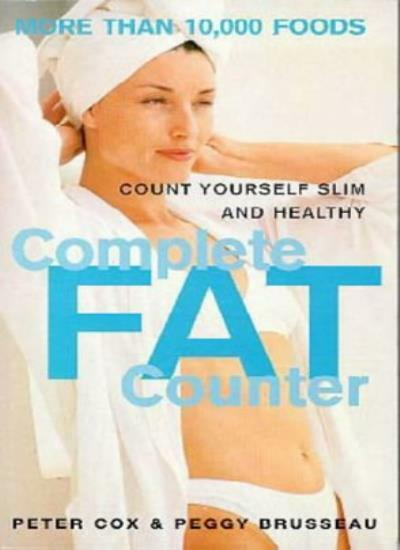 The Complete Fat Counter By Peter Cox,Peggy Brusseau