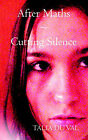 After Maths: Cutting Silence by Talia Du Val (Paperback, 2006)