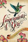 Fingerprints of You by Kristen-Paige Madonia (Hardback, 2012)