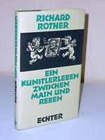 RICHARD ROTHER - Ein Künstlerleben zwischen Main und Reben (1978)