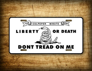 Culpeper-Minutemen-License-Plate-LIBERTY-or-DEATH-Don-039-t-Tread-on-Me-Flag-Tag