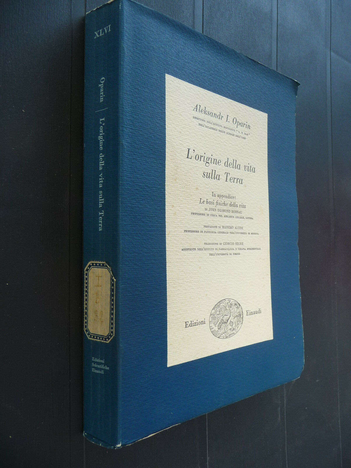 L'ORIGINE DELLA VITA SULLA TERRA ALEKSANDR I. OPARIN EINAUDI 1956 I^ Ed.