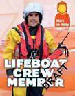 Lifeboat Crew Member by Rachel Blount (Hardback, 2016)