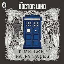 DOCTOR WHO TIME LORD FAIRY TALES--5 CD AUDIO BOOK  BRAND  NEW UNPLAYED