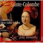 Jean de Sainte-Colombe - Sainte-Colombe: Concerts a deux violes esgales, Vol. 1: Concerts I à XVIII (2003)