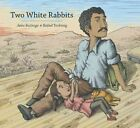 Two White Rabbits by Jairo Buitrago (Hardback, 2015)