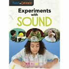 Experiments with Sound by Isabel Thomas (Paperback, 2016)