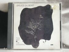 BRUCE GILBERT - THIS WAY TO THE SHIVERING MAN CD NEAR MINT COVER VG+