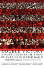 Double Victory by R. Takaki (Paperback, 2001)