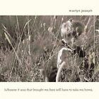 Whoever It Was That Brought Me Here Will Have to Take Me Home [Bonus Tracks] by Martyn Joseph (CD, Apr-2004, Appleseed Records)