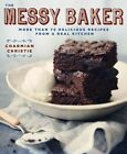 The Messy Baker by Charmian Christie (Paperback, 2014)
