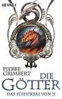 Das Schicksal von Ji / Die Götter Bd.4 von Pierre Grimbert (2012, Klappenbroschur)