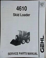 Gehl 4610 Skid Loader Parts Manual Catalog