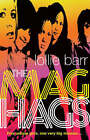 The Mag Hags by Lollie Barr (Paperback, 2007)