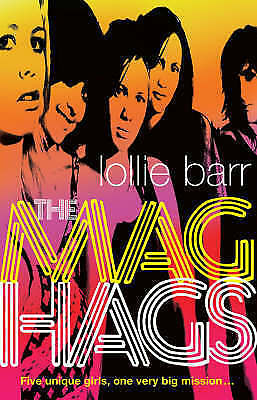 The Mag Hags by Lollie Barr Paperback