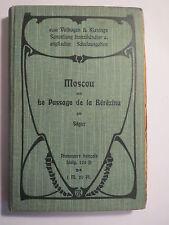Ségur-Moscou & le passage de la bérézina - 1902