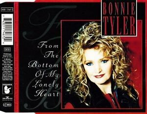 Bonnie-Tyler-From-the-bottom-of-my-lonely-heart-incl-Long-1993-B-Maxi-CD