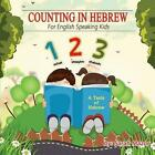 Counting in Hebrew for English Speaking Kids by Sarah Mazor, Yael Rosenberg (Paperback / softback, 2014)