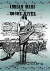 Indian Wars of the Rogue River by Francis Fuller Victor (Paperback / softback, 2013)