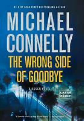 The Wrong Side of Goodbye (A Harry Bosch Novel) by Connelly, Michael