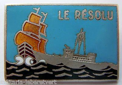 Insigne Marine PATROUILLEUR LE RESOLU  Indochine  émail ORIGINAL