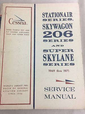 Cessna Stationair 206 Super Skywagon Service Manual Revision 1969 Thru 1971 EBay