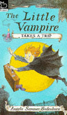 Little Vampire Takes a Trip (Hippo fiction)