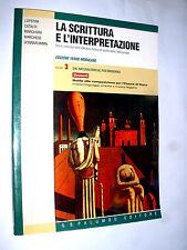 LA SCRITTURA E L'INTERPRETAZIONE  - volume N°3 - Dal Naturalismo al Postmoderno