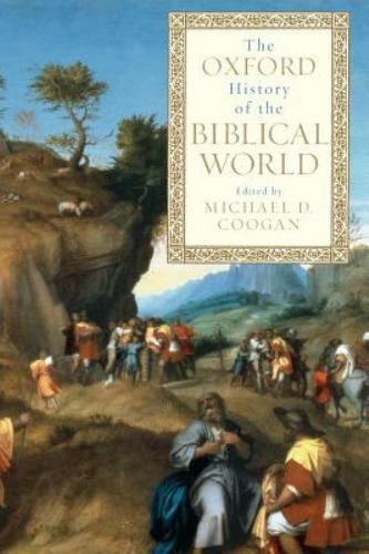 The Oxford History of the Biblical World, , , Good, 2001-06-07,