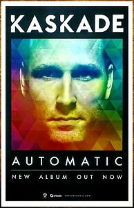 KASKADE-Automatic-Ltd-Ed-RARE-New-Poster-FREE-Dance-Electronica-Pop-Poster