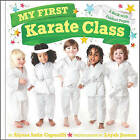 My First Karate Class: A Book with Foldout Pages by Alyssa Satin Capucilli (Hardback, 2012)