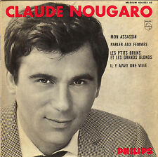 CLAUDE NOUGARO MON ASSASSIN FRENCH ORIG EP MAURICE VANDER / EDDY LOUISS