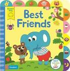 Best Friends: A Little Tab Book for Older Babies by Campbell Books (Board book, 2015)